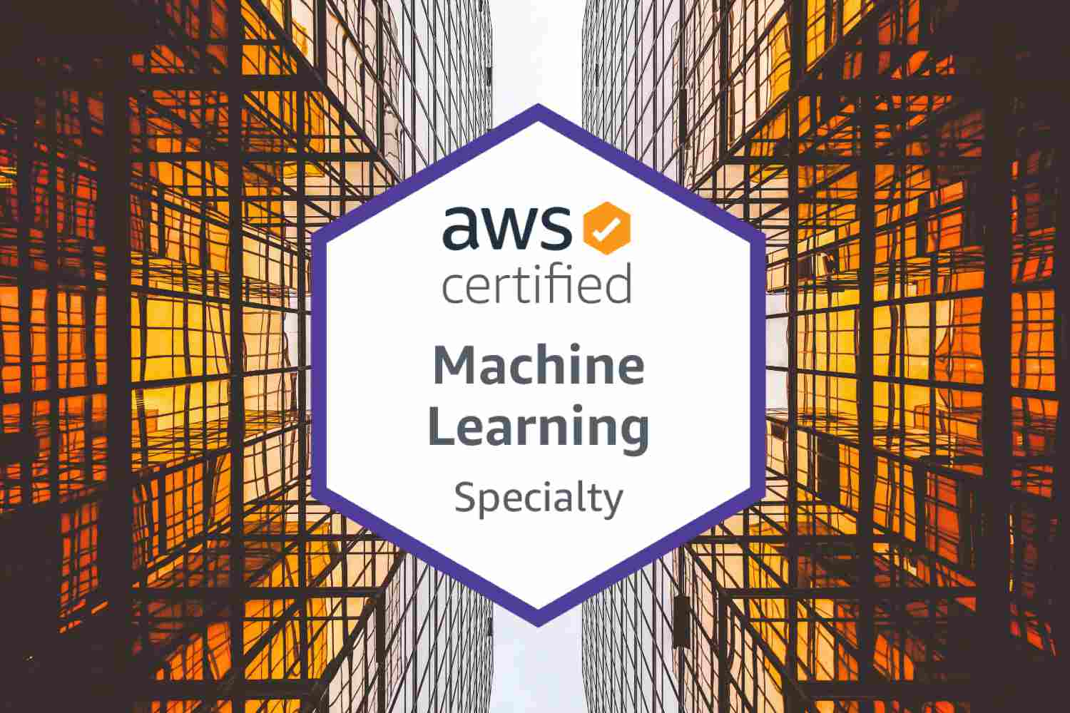 AWS Machine Learning Certification